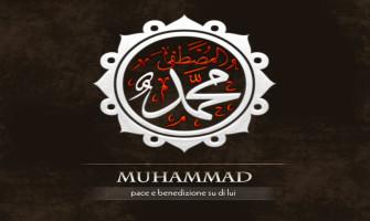 Muhammad, segno dell'amore di Dio per gli uomini