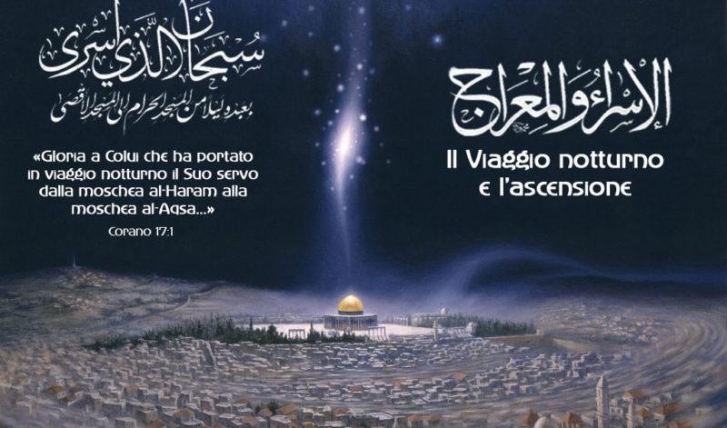Riflessioni sul viaggio miracoloso dell'Isrâ' wal Mi'râj