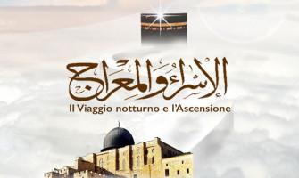 Riflessioni sul viaggio miracoloso dell'Israa wa-l mi'raj