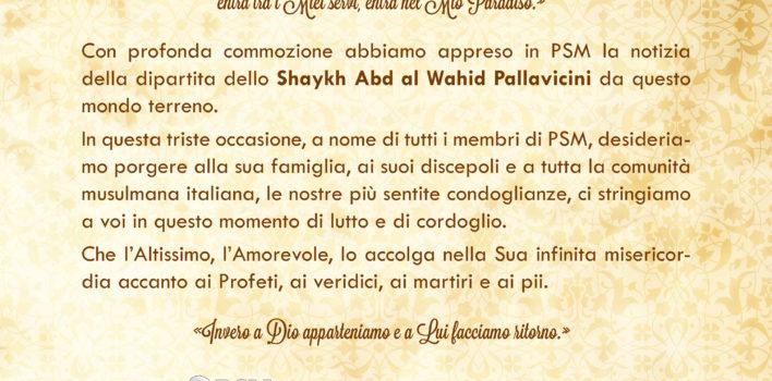 Condoglianze per la dipartita dello Shaykh Pallavicini