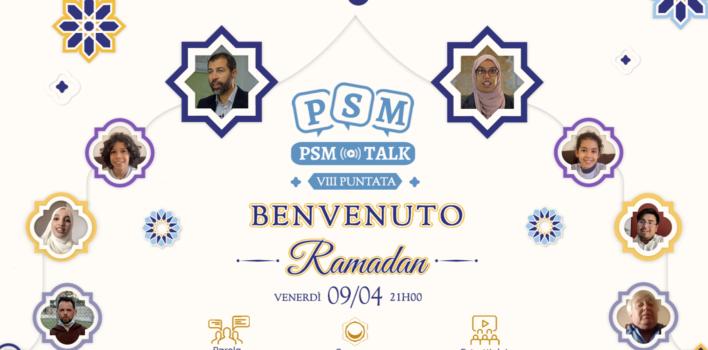 Benvenuto Ramadan   VIII puntata PSM Talk